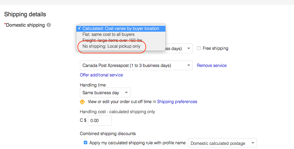 Pick Up Option In Postage The Ebay Canada Community